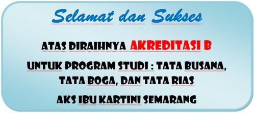 selamat dan sukses atas akreditasi B
